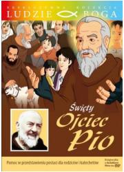 Święty Ojciec Pio. Kolekcja: Ludzie - okładka książki