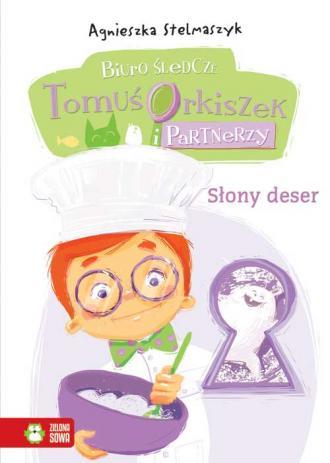 Biuro śledcze Tomuś Orkiszek i - okładka książki