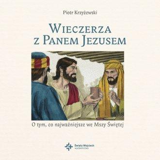 Wieczerza z Panem Jezusem - okładka książki