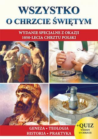 Wszystko o chrzcie świętym - okładka książki