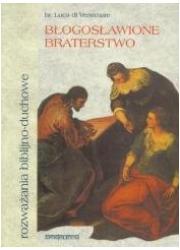 Błogosławione braterstwo. Rozważania - okładka książki