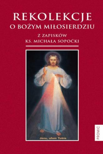 Rekolekcje o Bożym Miłosierdziu - okładka książki