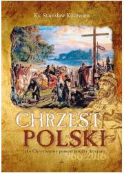 Chrzest Polski jako Chrystusowy - okładka książki