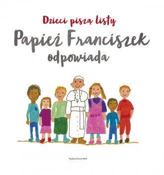Dzieci piszą listy, Papież Franciszek - okładka książki