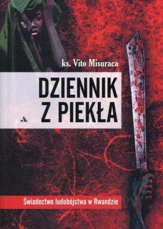 Dziennik z piekła. Świadectwo ludobójstwa - okładka książki