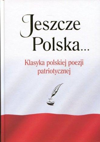 Jeszcze Polska.... Klasyka polskiej - okładka książki