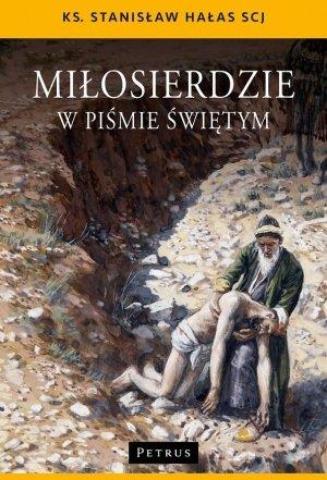 Miłosierdzie w Piśmie Świętym - okładka książki