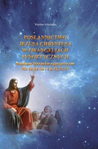 Posłannictwo Jezusa Chrystusa w - okładka książki