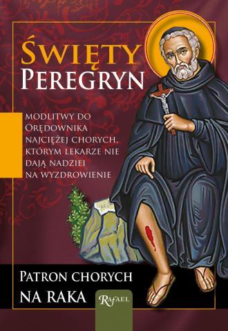 Święty Peregryn - patron chorych - okładka książki