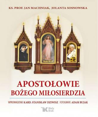 Apostołowie Bożego Miłosierdzia - okładka książki