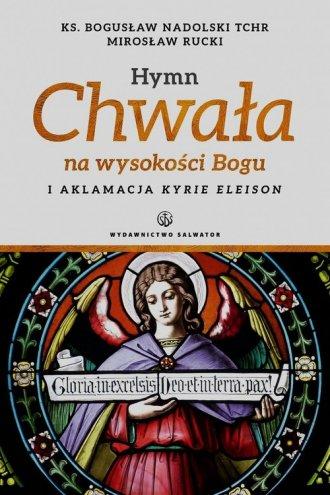 Hymn Chwała na wysokości Bogu i - okładka książki