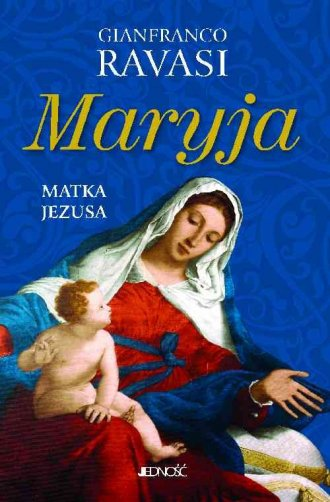 Maryja. Matka Jezusa - okładka książki
