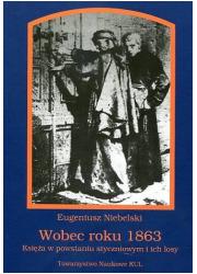 Wobec roku 1863. Księża w powstaniu - okładka książki