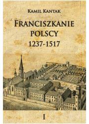 Franciszkanie polscy 1237-1517. - okładka książki