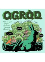 O.G.R.Ó.D.. Olśniewające grządki - okładka książki