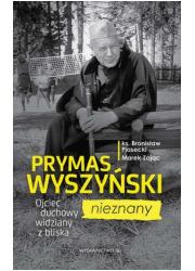 Prymas Wyszyński nieznany. Ojciec - okładka książki