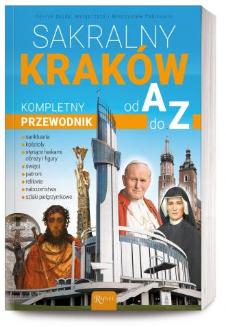 Sakralny Kraków. Kompletny przewodnik - okładka książki