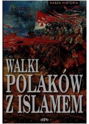 Walki Polaków z Islamem. Seria: - okładka książki
