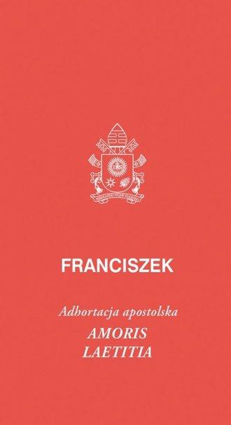 Adhortacja apostolska Amoris laetitia - okładka książki