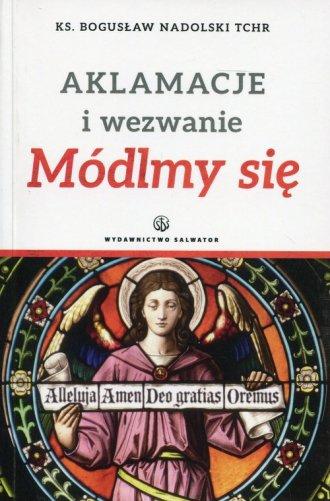 Aklamacje i wezwanie Módlmy się - okładka książki