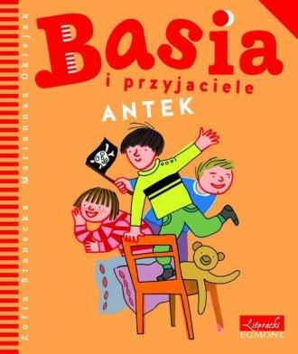 Basia i przyjaciele. Antek - okładka książki