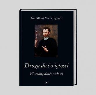 Droga do świętości. cz. 1. W stronę - okładka książki