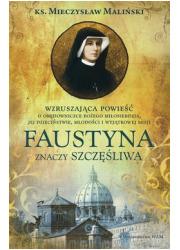 Faustyna znaczy szczęśliwa - okładka książki