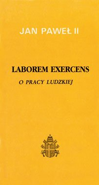 Laborem Exercens. O pracy ludzkiej - okładka książki