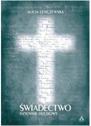Świadectwo. Dziennik duchowy - okładka książki