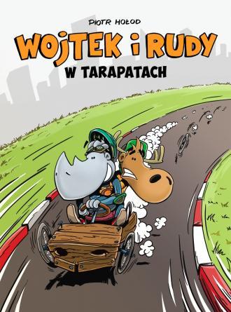 Wojtek i Rudy. Tom 1. W tarapatach - okładka książki