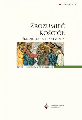 Zrozumieć Kościół. Eklezjologia - okładka książki