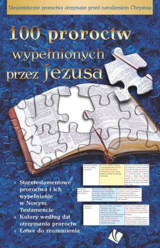 100 proroctw wypełnionych przez - okładka książki