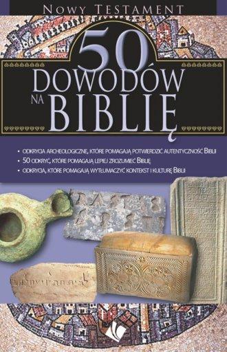 50 dowodów na Biblię. Nowy Testament - okładka książki