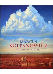Marcin Kołpanowicz. Malarstwo. - okładka książki