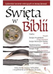 Święta w Biblii. Żydowskie korzenie - okładka książki