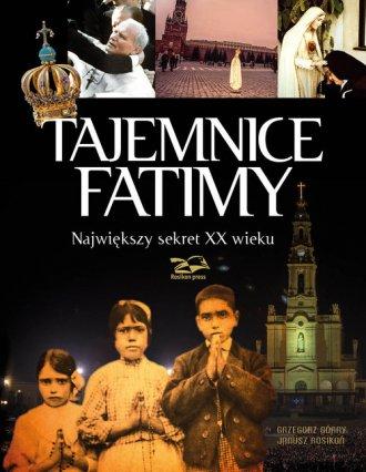 Tajemnice Fatimy. Największy sekret - okładka książki