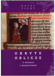 Ukryte Oblicze. O mistyce i mesjanizmie - okładka książki