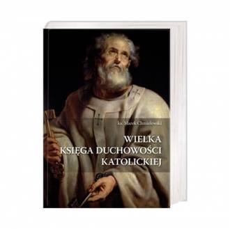 Wielka Księga Duchowości Katolickiej - okładka książki