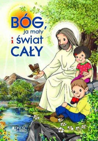 Bóg, ja mały i świat cały - okładka książki