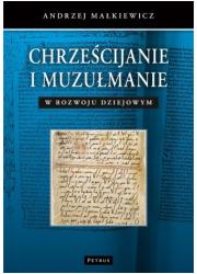 Chrześcijanie i muzułmanie w rozwoju - okładka książki