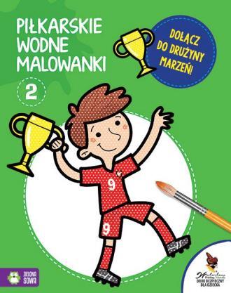 Piłkarskie wodne malowanki 2 - okładka książki