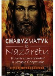 Charyzmatyk z Nazaretu. Brutalnie - okładka książki