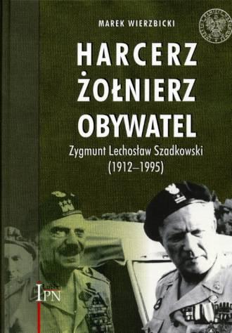 Harcerz. Żołnierz. Obywatel. Zygmunt - okładka książki