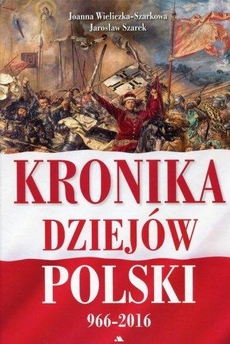 Kronika dziejów Polski 966-2016 - okładka książki