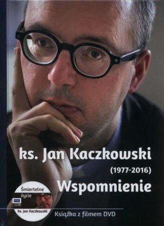 Ks. Jan Kaczkowski (1977-2016). - okładka książki