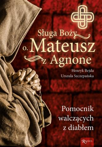 Sługa Boży o. Mateusz z Agnone. - okładka książki