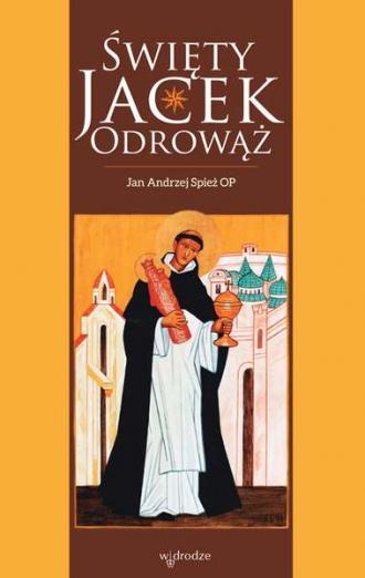 Święty Jacek Odrowąż - okładka książki