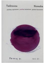 Tadeusza Nowaka psalmy śpiewane, - okładka książki