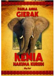 Kenia. Hakuna Kurudi - okładka książki