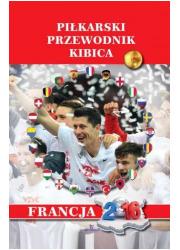 Piłkarski przewodnik kibica. Francja - okładka książki